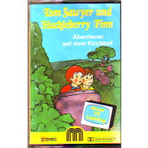 MC M Music Tom Sawyer und Huckleberry Finn Abenteuer auf dem Kir