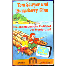 MC M Music Tom Sawyer + Huckleberry Finn Flossfahrt / Mordprozes
