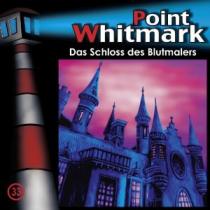 Point Whitmark Folge 33 Das Schloss des Blutmalers