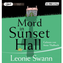 Leonie Swann - Mord in Sunset Hall