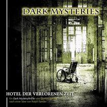 Dark Mysteries - Folge 3: Hotel der verlorenen Zeit