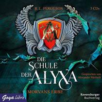 R. L. Ferguson - Die Schule der Alyxa: Morvans Erbe