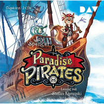 Jay Spencer - Paradise Pirates. Teil 1