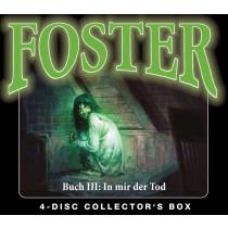 Foster - Box 3 - Buch 3: In mir der Tod (Folgen 10-13)