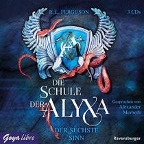 Die Schule der Alyxa. Der sechste Sinn