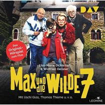 Max und die wilde 7 – Das Original-Hörspiel zum Film