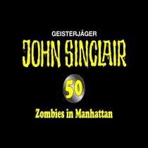 John Sinclair 50 - Zombies in Manhattan - Special