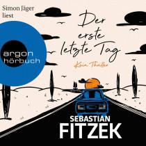 Sebastian Fitzek - Der erste letzte Tag: Kein Thriller