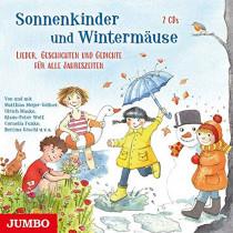 Sonnenkinder und Wintermäuse. Lieder, Geschichten und Gedichte für alle Jahreszeiten