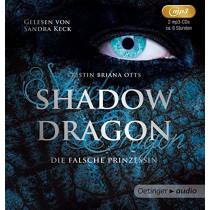 Kristin Briana Otts - Shadow Dragon. Die falsche Prinzessin