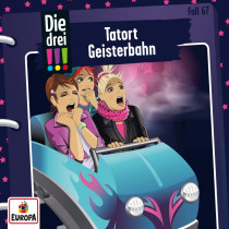 Die drei Ausrufezeichen - Folge 67: Tatort Geisterbahn