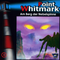 Point Whitmark - Folge 8: Am Berg der Nebelspinne