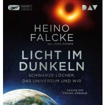 Heino Falcke - Licht im Dunkeln. Schwarze Löcher, das Universum und wir