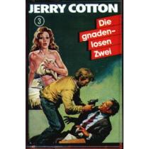Jerry Cotton Comic 3 Die gnadenlosen Zwei