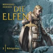 Hennen - Die Elfen 03 - Königstein - Hörspiel