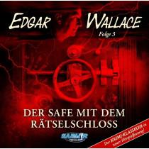 Edgar Wallace - Folge 3: Der Safe mit dem Rätselschloss