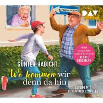 Günter Habicht - Wo kommen wir denn da hin. Der Offline-Opa sorgt für Ordnung