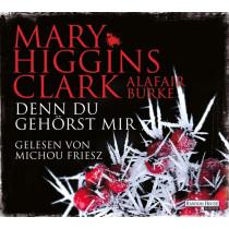 Mary Higgins Clark - Denn du gehörst mir