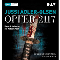 Jussi Adler-Olsen - Opfer 2117. Der achte Fall für Carl Mørck, Sonderdezernat Q