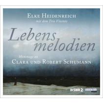 Elke Heidenreich - Lebensmelodien: Eine Hommage an Clara und Robert Schumann