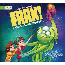 FRRK! - Mission Supermatsch (Die FRRK!-Reihe, Band 2)