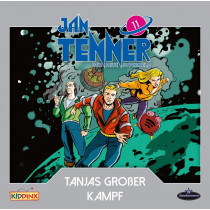 Jan Tenner - Folge 11: Tanjas großer Kampf
