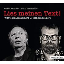 Wilfried malmsheimert und Jochen schmicklert - Lies meinen Text