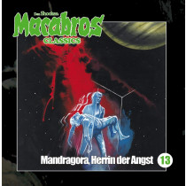 Macabros Classics - Folge 13: Mandragora, Herrin der Angst