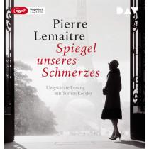 Pierre Lemaitre - Spiegel unseres Schmerzes