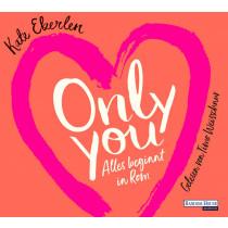 Kate Eberlen - Only You: Alles beginnt in Rom
