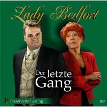 Lady Bedfort - Folge 107: Der Letzte Gang (Inszenierte Lesung)