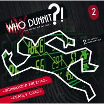 Who Dunnit?! Dem Mörder auf der Spur - Folge 2: Schwarzer Freitag / Deadly Load
