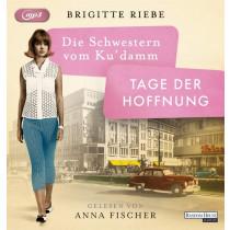 Brigitte Riebe - Die Schwestern vom Ku'damm. Tage der Hoffnung