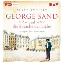 Beate Rygiert - George Sand und die Sprache der Liebe