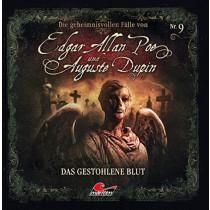 Die geheimnisvollen Fälle von Edgar Allan Poe und Auguste Dupin - Folge 9: Das gestohlene Blut