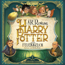 Harry Potter und der Feuerkelch: Die Jubiläumsausgabe