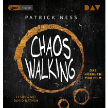 Patrick Ness - Chaos Walking – Das Hörbuch zum Film