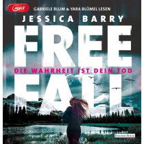 Jessica Barry - Freefall – Die Wahrheit ist dein Tod