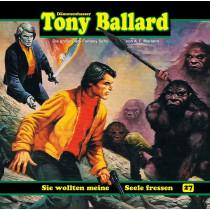 Tony Ballard 27 - Sie wollten meine Seele fressen