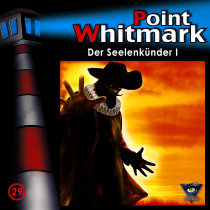 Point Whitmark - Folge 29: Der Seelenkünder I