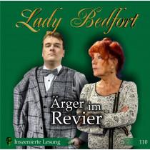 Lady Bedfort - Folge 110: Ärger im Revier (Inszenierte Lesung)