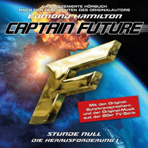 Captain Future: Die Herausforderung - Folge 01 Stunde Null