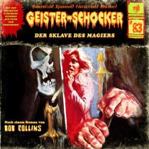 Geister-Schocker 83 Der Sklave des Magiers