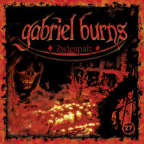 Gabriel Burns 27 Zwiespalt