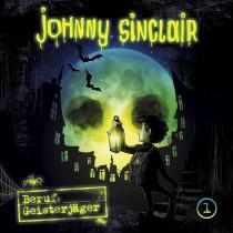 Johnny Sinclair - 01: Beruf: Geisterjäger (Teil 1 von 3)