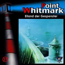 Point Whitmark - Folge 27: Eiland der Gespenster