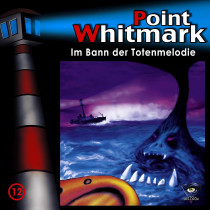 Point Whitmark - Folge 12: Im Bann der Totenmelodie