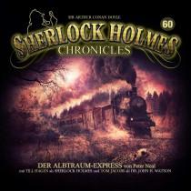 Sherlock Holmes Chronicles 60 Der Albtraum-Express