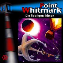 Point Whitmark - Folge 25: Die fiebrigen Tränen
