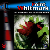 Point Whitmark - Folge 15: Das Geheimnis des Scherbendiebes